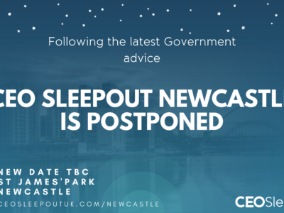 CEO SLEEPOUT NEWCASTLE IS POSTPONED